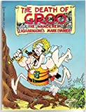 The Death of Groo (0871352907) by Mark Evanier