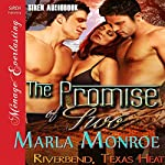 The Promise of Two: Riverbend, Texas Heat | Marla Monroe