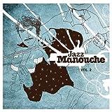 echange, troc Compilation, Jacques Higelin - Jazz Manouche /Vol.2