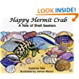 Happy Hermit Crab, A Tale of Shell Seekers