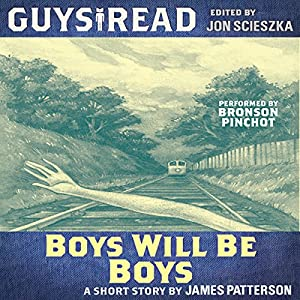 Guys Read: Boys Will Be Boys Audiobook