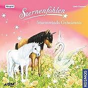Sturmwinds Geheimnis (Sternenfohlen 8) | Linda Chapman