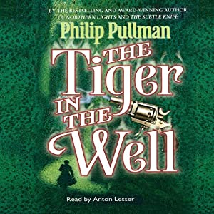 The Tiger in the Well | [Philip Pullman]