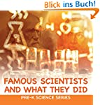 Famous Scientists and What They Did :...