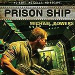 Prison Ship   Michael Bowers
