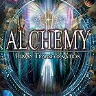 Alchemy: Human Transformation Radio/TV von Adrian Gilbert Gesprochen von: Adrian Gilbert