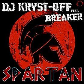 DJ Kryst-Off feat. Breaker-Spartan