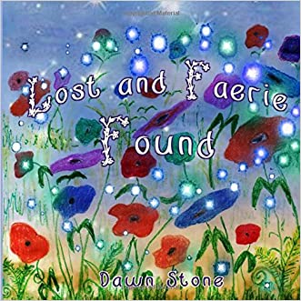 Lost and Faerie Found written by Dawn Stone