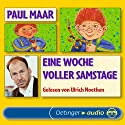 Eine Woche voller Samstage (Sams 1) Audiobook by Paul Maar Narrated by Ulrich Noethen
