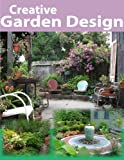Creative Garden Design: A landscape design picture book (English Edition)