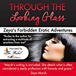 Through the Looking Glass: Zeya's Forbidden Erotic Webcam Adventures | Zeya Marsh