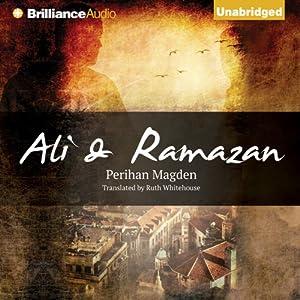 Ali and Ramazan | [Perihan Magden, Ruth Whitehouse (translator)]