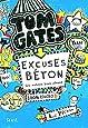 Tom Gates, Tome 2 : Excuses béton (et autres bons plans)