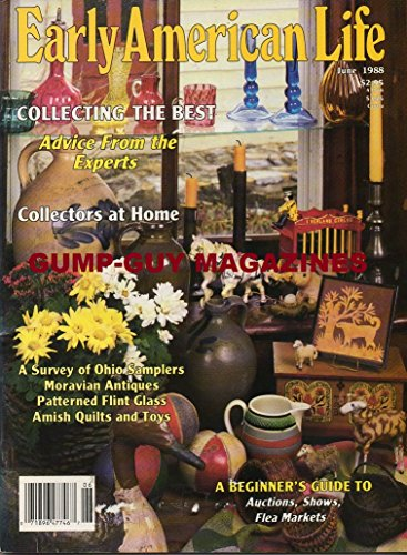 Early American Life Magazine June 1988 COLLECTING THE BEST Collectors At Home AMISH QUILTS & TOYS (Mary Berry A Recipe For Life compare prices)