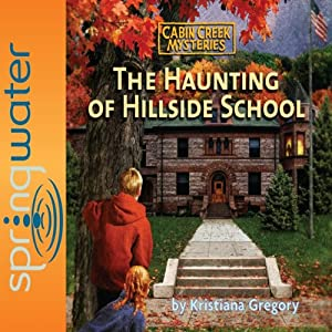 The Haunting of Hillside School Audiobook