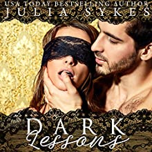 Dark Lessons Audiobook by Julia Sykes Narrated by Fred Blogs, Lauren Sweet