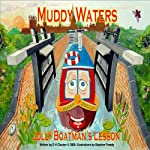 Jolly Boatman's Lesson: Muddy Waters | D H Clacher