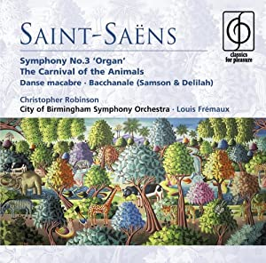 Saint-sans Symphony No3 Organ The Carnival Of The Animals Danse Macabre Bacchanale Samson Delilah by CFP.