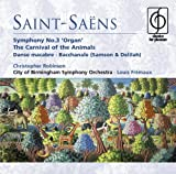 Saint-Saëns: Symphony No. 3; The Carnival of the Animals