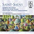 Saint-Sa�ns: Organ Symphony No. 3, The Carnival of the Animals, etc.
