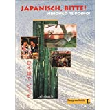 "Japanisch, bitte! Nihongo de dooso, Band 1 - Lehrbuchvon ""Yoshiko Watanabe-R�gner"""