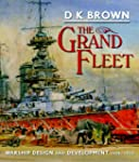 The Grand Fleet: Warship Design and D...