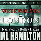 Werewolves in London: Peyton Brooks, FBI, Book 3 | M.L. Hamilton