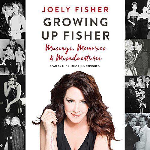 Book Cover: Growing Up Fisher: Musings, Memories, and Misadventures