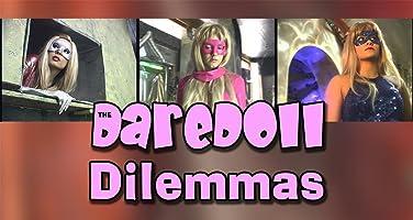 The DareDoll Dilemmas, Episode 28