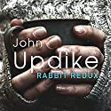Rabbit Redux Audiobook by John Updike Narrated by William Hope