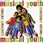 The Best of Musical Youth ...Maximum...