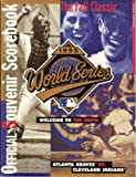 img - for 1995 World Series Official Souvenir Scorebook: Welcome To The Show [Atlanta Braves vs. Cleveland Indians] book / textbook / text book