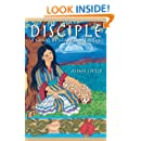 Disciple: A Novel of Mary Magdalene