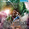 Shattered: Scorched, Book 2 (       UNABRIDGED) by Mari Mancusi Narrated by Miriam Volle