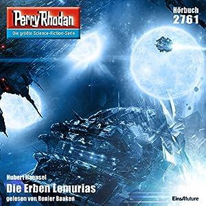 Die Erben Lemurias (Perry Rhodan 2761) Hörbuch