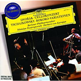 Dvor�k: Cello Concerto / Tchaikovsky: Variations on a Rococo Theme