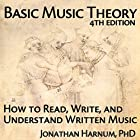 Basic Music Theory, 4th Edition: How to Read, Write, and Understand Written Music Hörbuch von Jonathan Harnum Gesprochen von: Jonathan Harnum