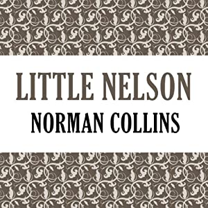 Little Nelson | [Norman Collins]