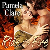 Ride the Fire: Blakewell/Kenleigh Family, Book 3 | [Pamela Clare]