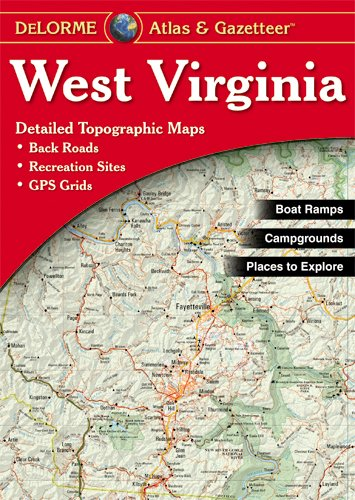 West Virginia Atlas & Gazetteer (Stores In West Virginia)