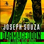 Darmageddon: The Living Dead Trilogy, Book III (       UNABRIDGED) by Joseph Souza Narrated by Dan Lawson