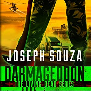 Darmageddon: The Living Dead Trilogy, Book III | [Joseph Souza]