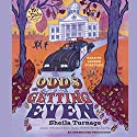 The Odds of Getting Even Audiobook by Sheila Turnage Narrated by Lauren Fortgang