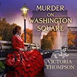Murder on Washington Square: Gaslight Mystery, Book 4