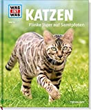 Katzen. Flinke Jäger auf Samtpfoten (WAS IST WAS Sachbuch, Band 59)