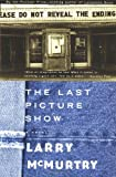 Last Picture Show (0684853868) by McMurtry, Larry