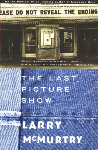 The LAST PICTURE SHOW : A Novel: Larry McMurtry: 9780684853864: Amazon.com: Books