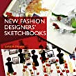 New Fashion Designers' Sketchbooks (331/3)