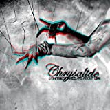 Don'T Be Scared, It's About Life By Chrysalide (2012-11-12)