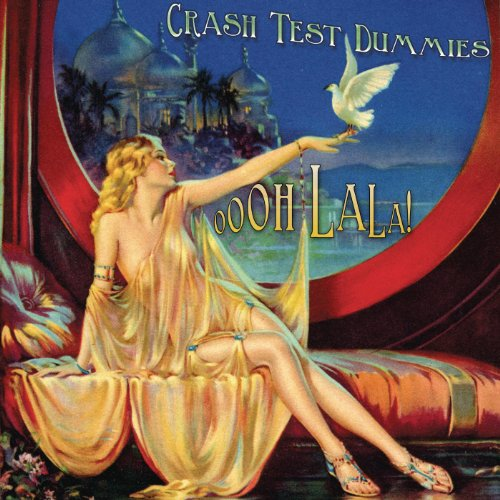 Original album cover of Oooh La La by Crash Test Dummies